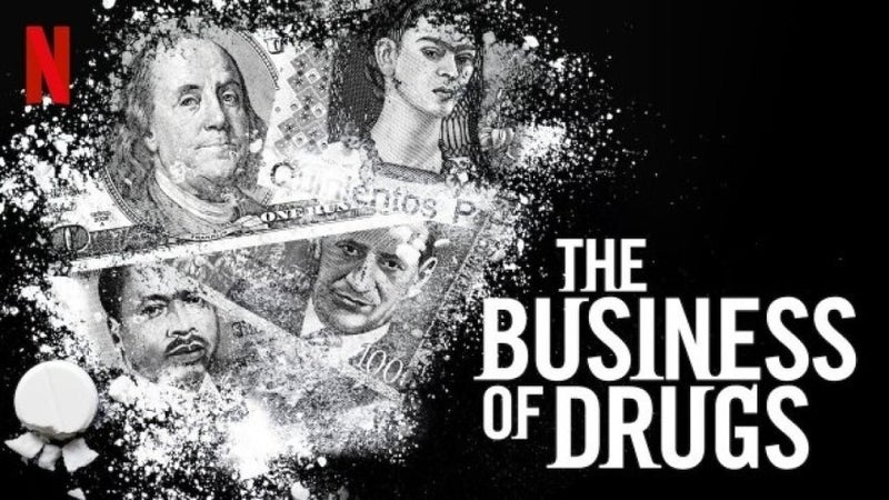business of drugs netflix
