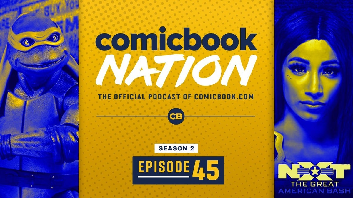 ComicBook Podcast - TMNT Movie Reboot Netflix Eurovision Floor Is Lava Reviews NXT Great American Bash Preview