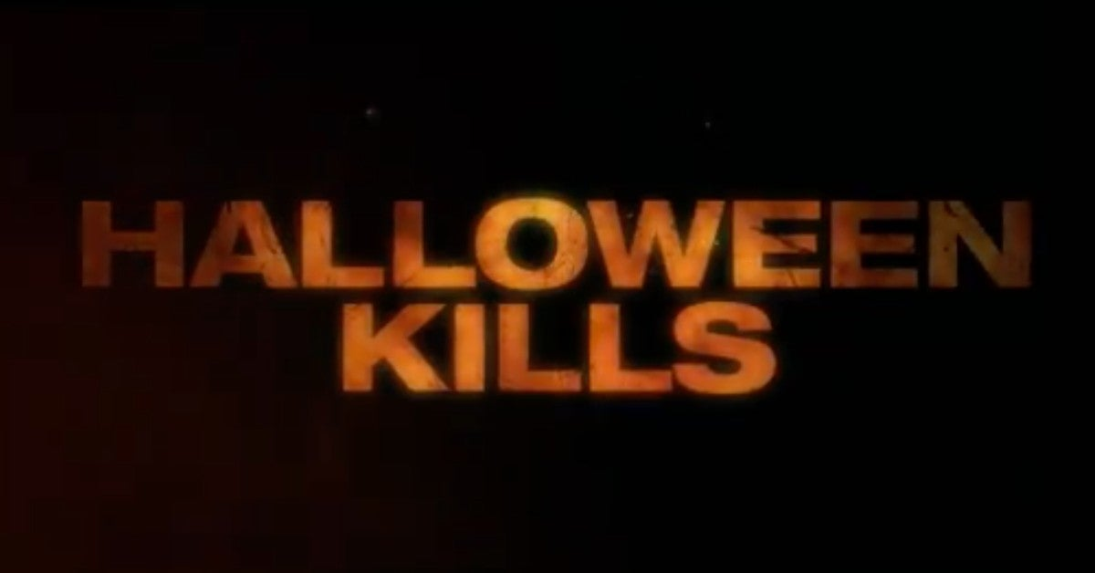 Halloween Kills Trailer Teaser