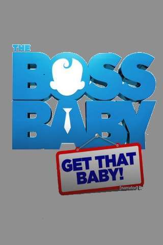 boss_baby_get_that_baby_default