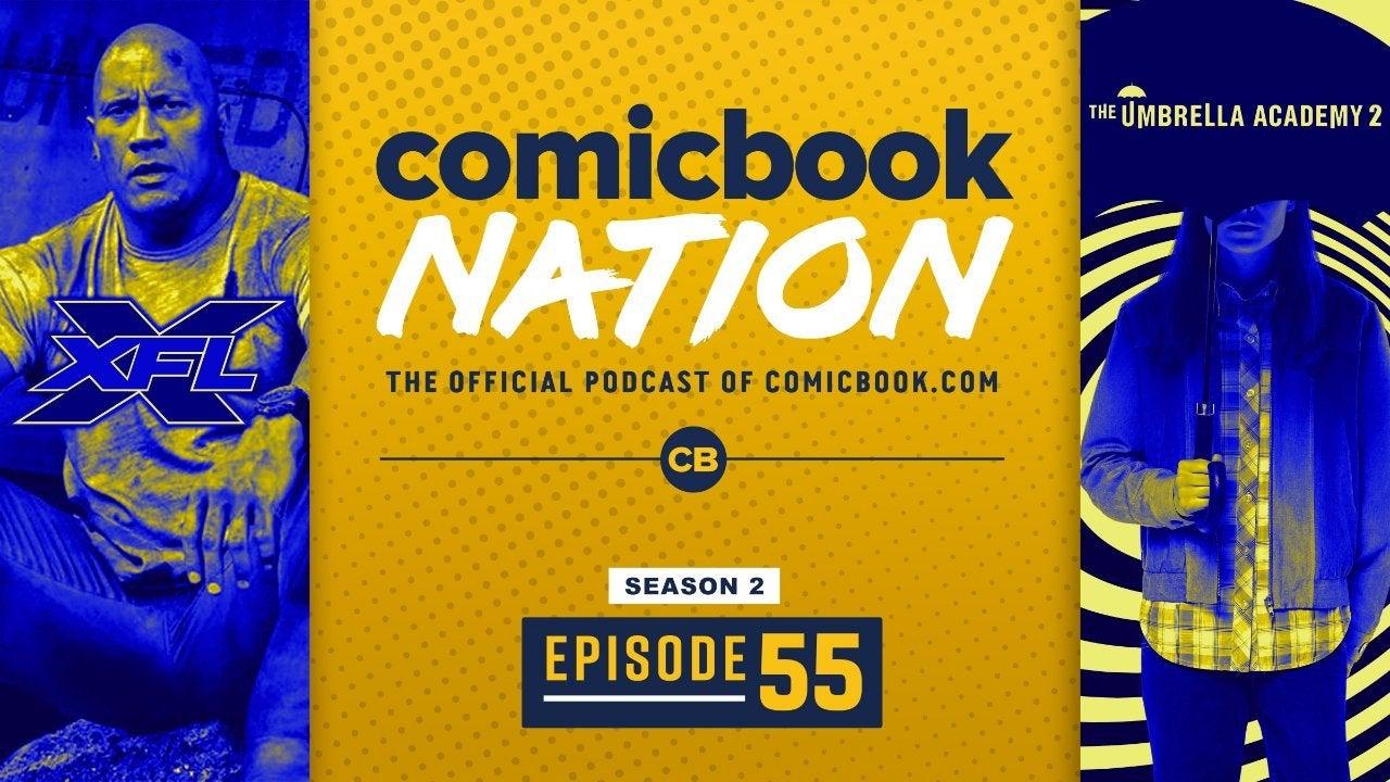 ComicBook Podcast Umbrella Academy Season 2 Spoilers The Rock XFL