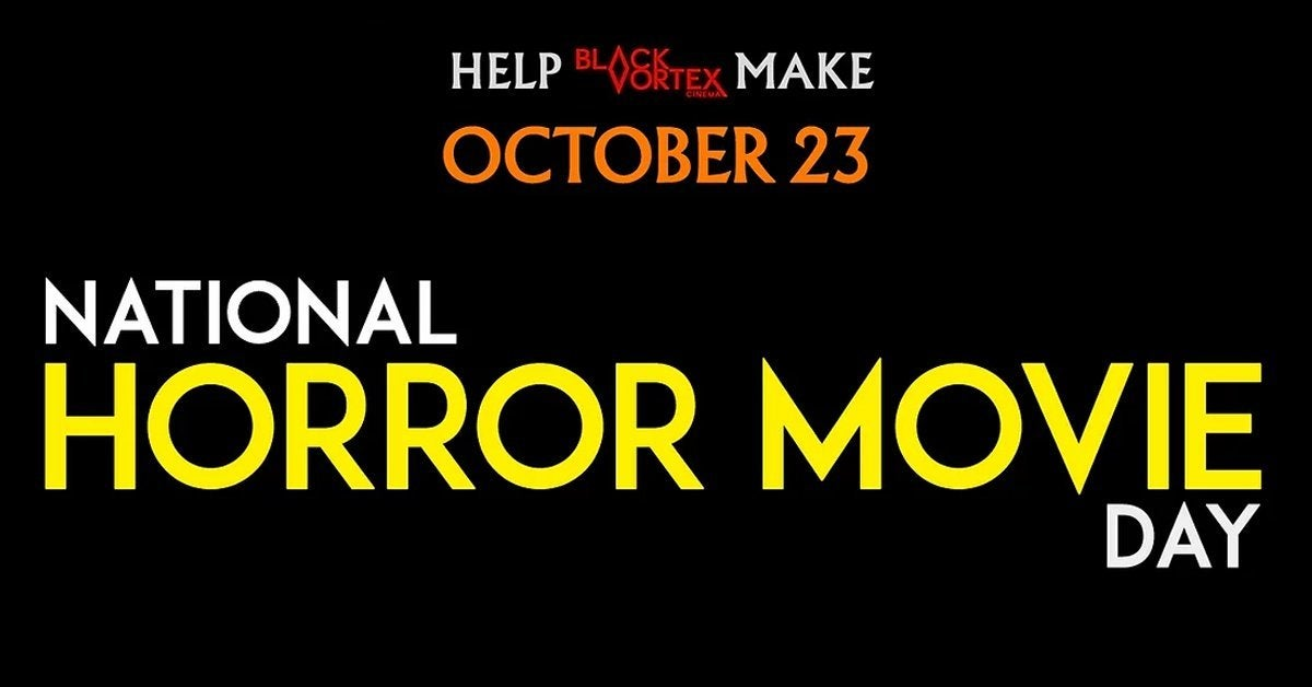 national horror movie day campaign