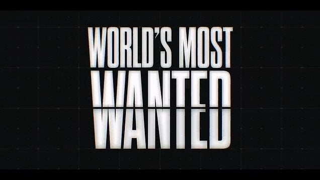 worlds most wanted