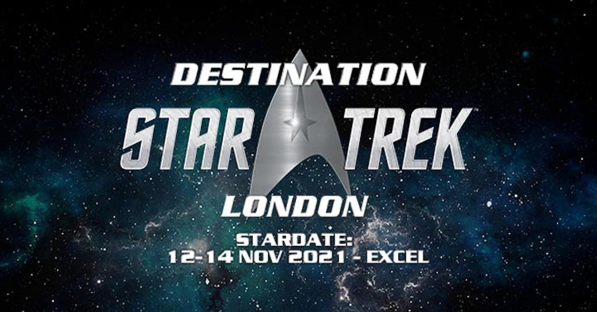 Destination Star Trek London 2020 Canceled 2021