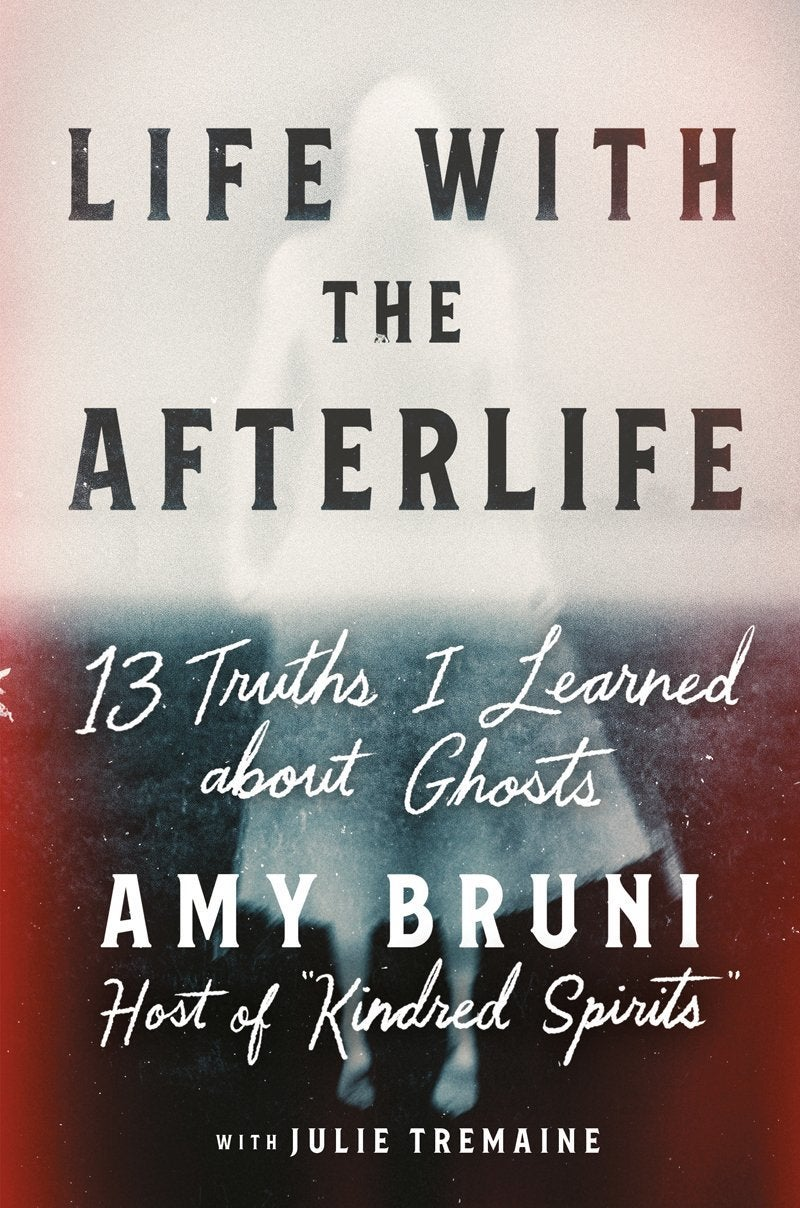 Bruni_LifeWiththeAfterlife_9781538754146_HC