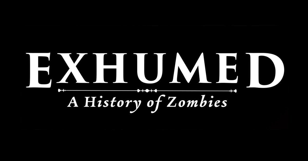 exhumed a history of zombies monstrum pbs