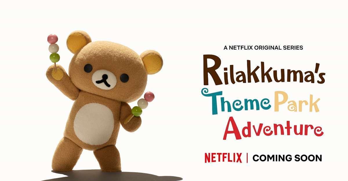 Netflix Rilakkuma Theme Park Anime
