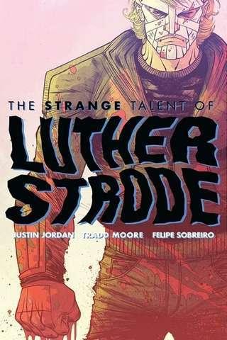 the_strange_talent_of_luther_strode_default