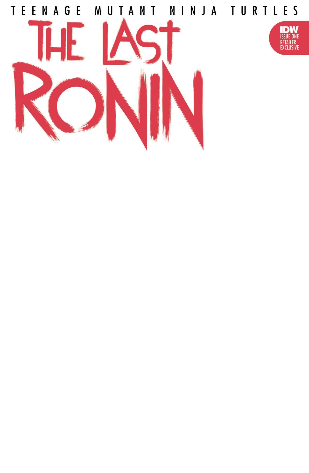 TMNT-LastRonin01_cvrRE-003-Blank