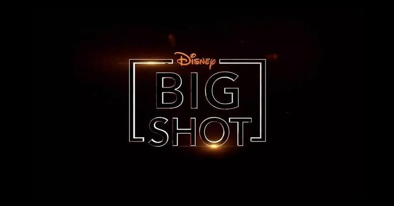 big shot disney plus