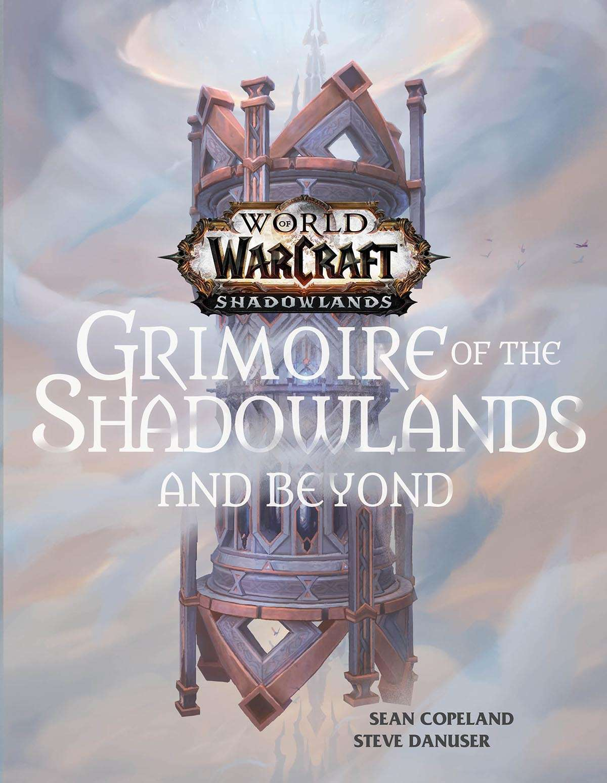 World of Warcraft - Grimoire of the Shadowlands and Beyond