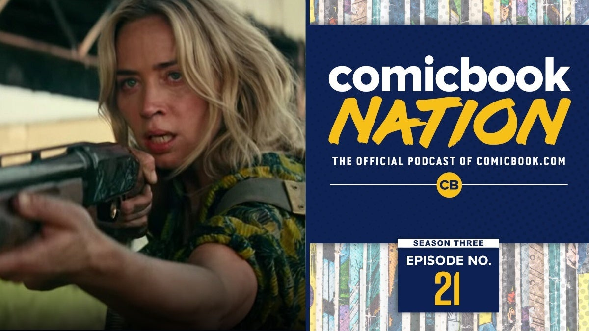 Comicbook Nation podcast Quiet Place 2 Review Marvel Eternals Trailer Reactions Spoilers