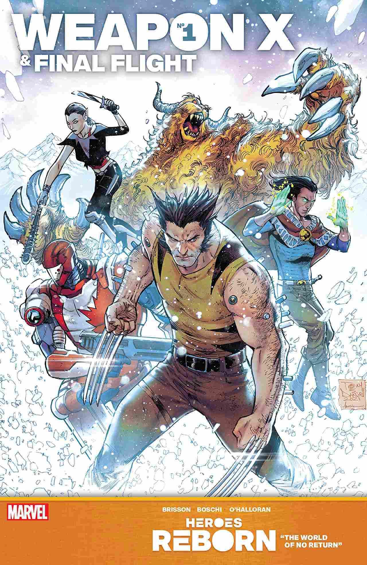 Heroes Reborn Weapon X & Final Flight #1