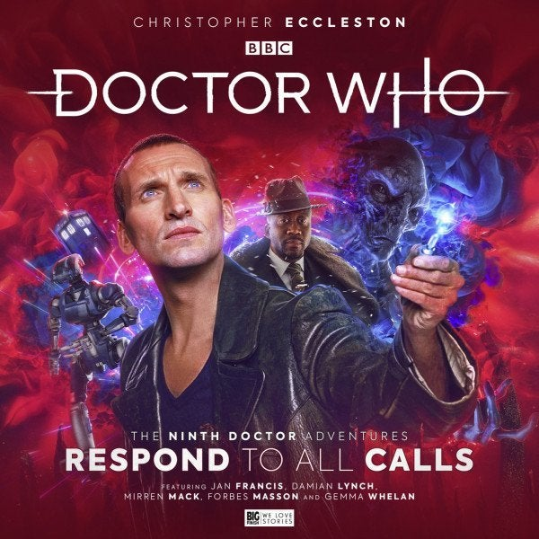 Respond to All Calls Doctor Who 9th Doctor