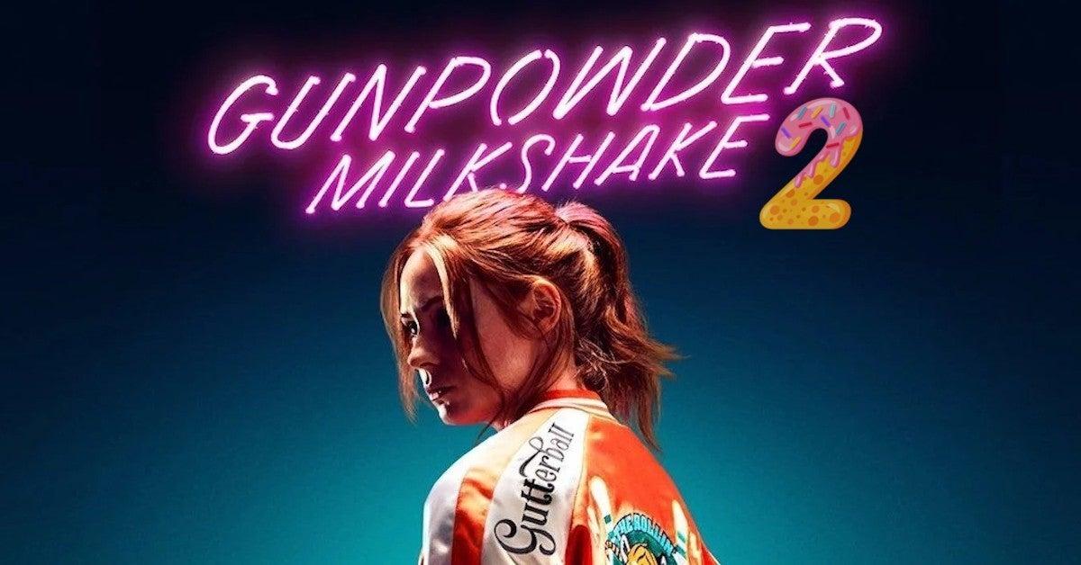 Gunpower Milkshake 2 Sequel In Development Netflix StudioCanal