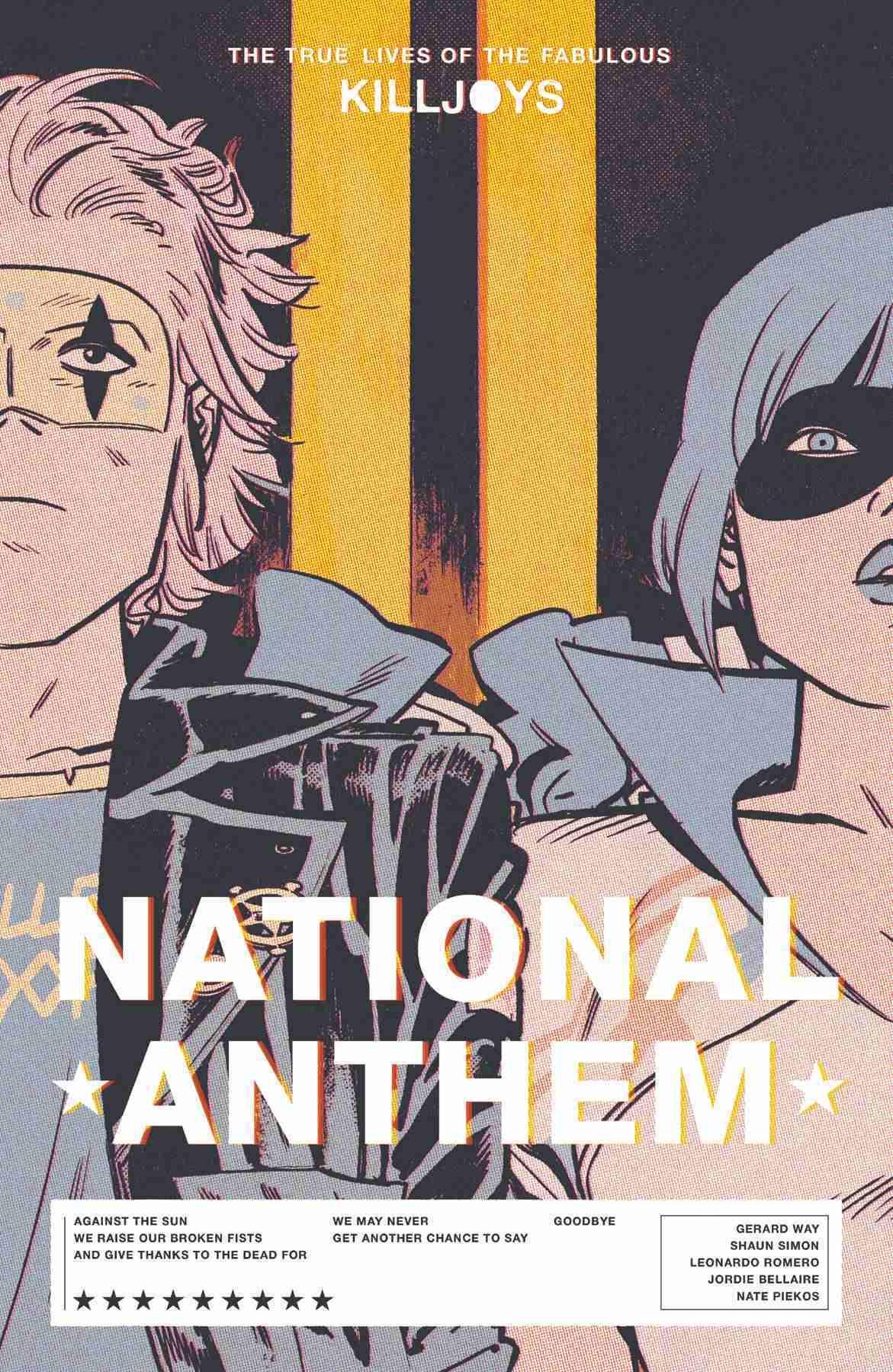 True Lives of the Fabulous Killjoys National Anthem