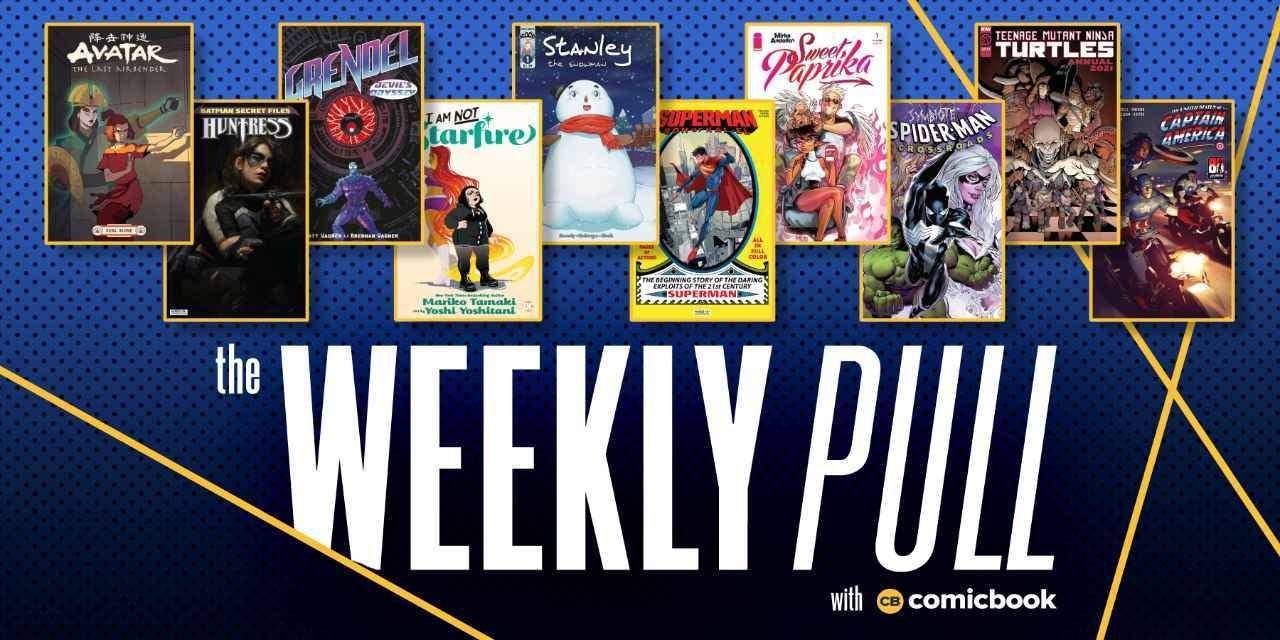 weekly pull week of july 28 2021