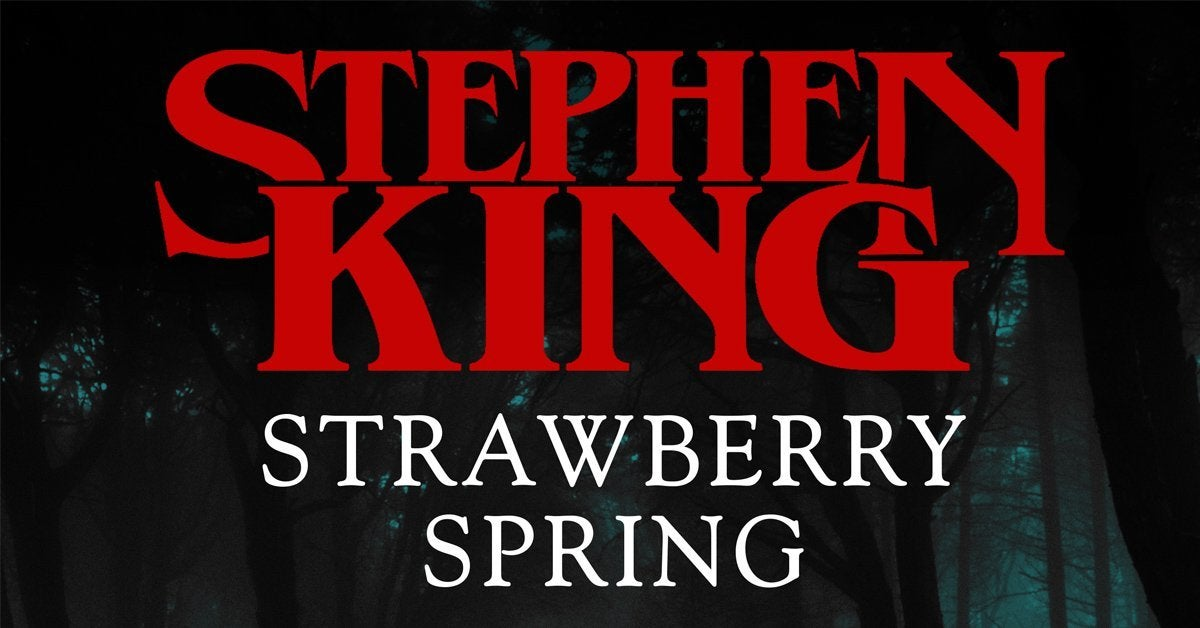 stephen king strawberry spring adaptation podcast