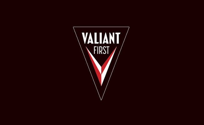 VALIANT FIRST