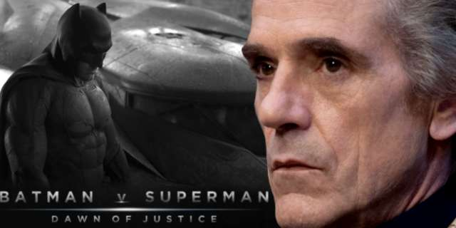 "Jeremy Irons Says Batman V Superman Script Is ""Amazing"""