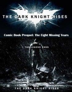 Dark Knight Rises Comic Book Prequel