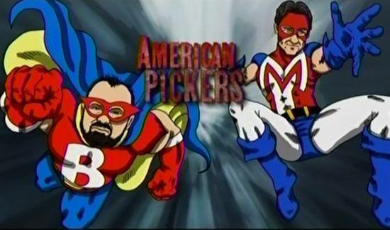 American Pickers Superheroes