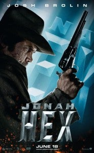 Josh Brolin as Jonah Hex movie poster