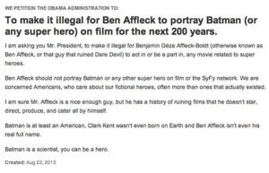 White House Petition Making It Illegal For Ben Afffleck To Play Batman