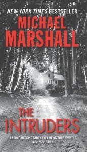 michael-marshall-smith-the-intruders