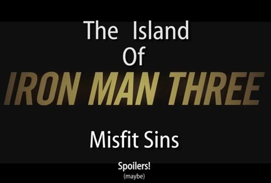 The Islan Of Iron Man 3 Misfit Sins