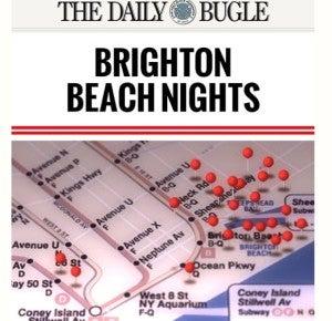The Daily Bugle Brighton Beach Nights