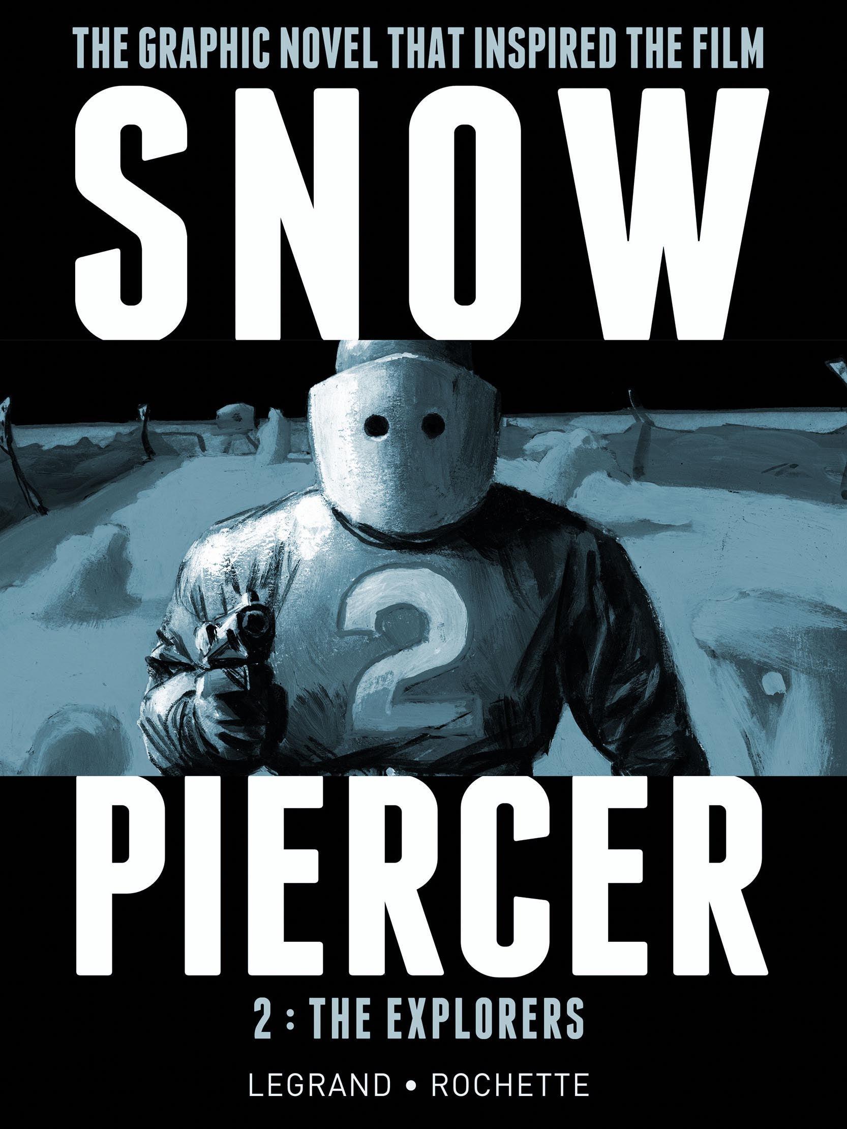 SNOWPIERCER VOL.2 THE EXPLORERS