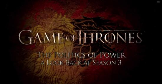 Game of Thrones Season 3 Recap: The Politics of Power